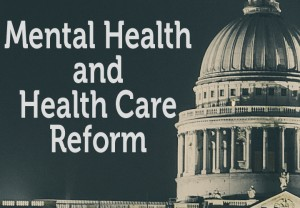 Mental Health and Health Care Reform Washington