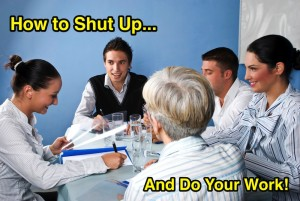 How to Shut Up and Do Your Work