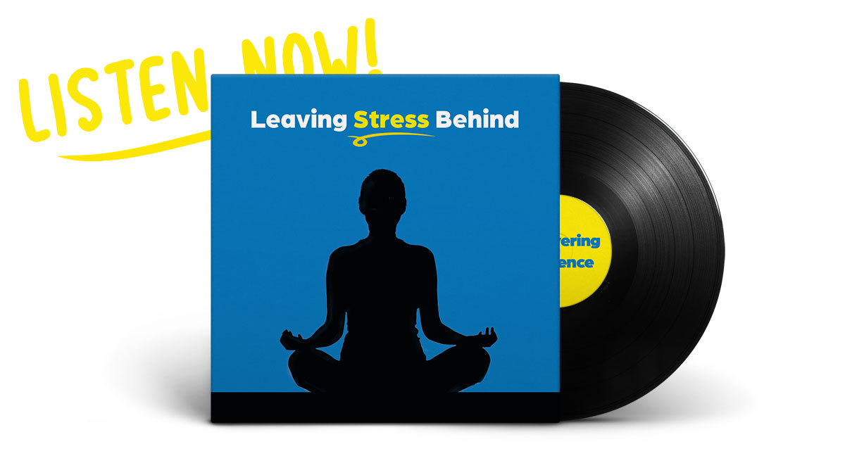 Leaving Stress Behind